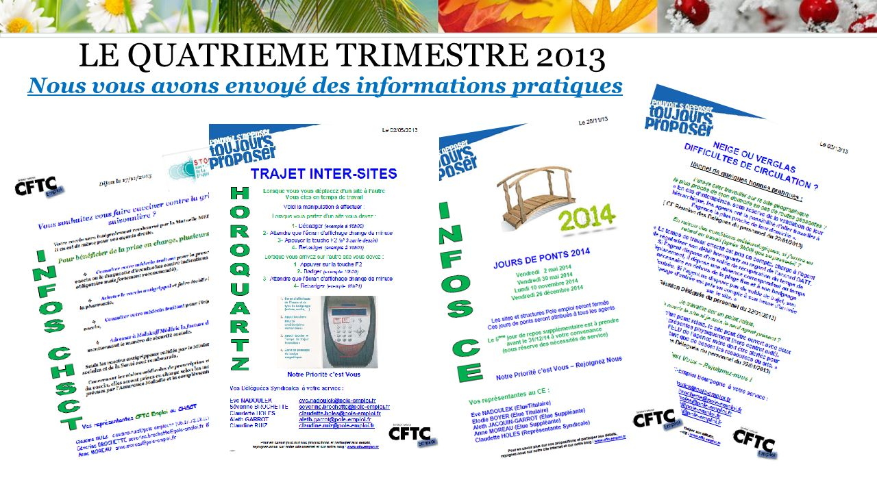 LE QUATRIEME TRIMESTRE 2013