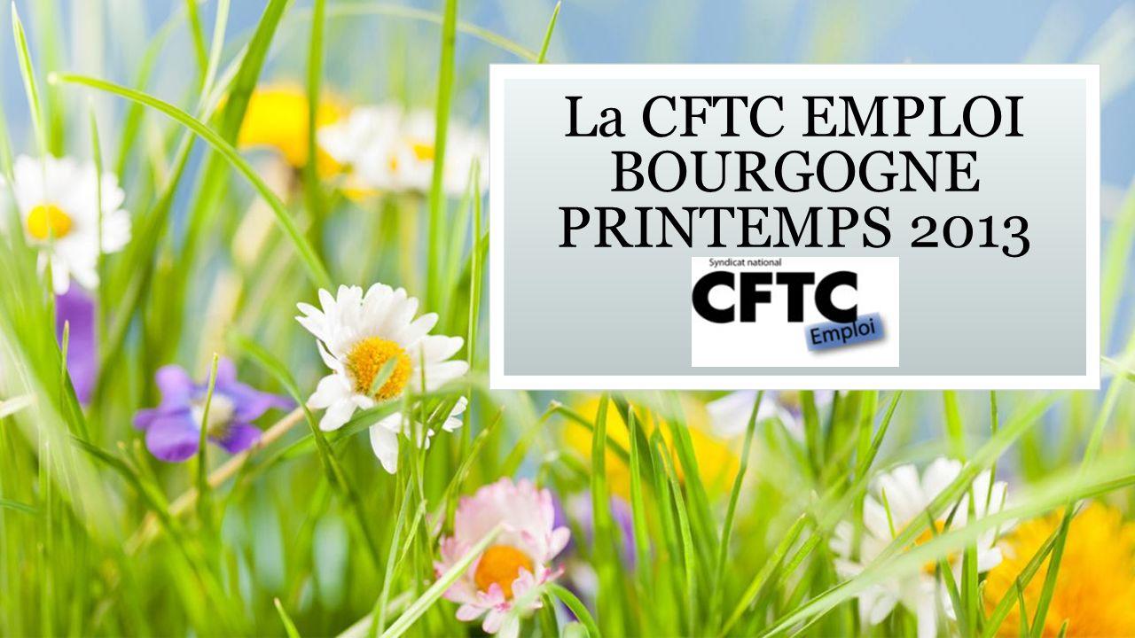 La CFTC EMPLOI BOURGOGNE PRINTEMPS 2013