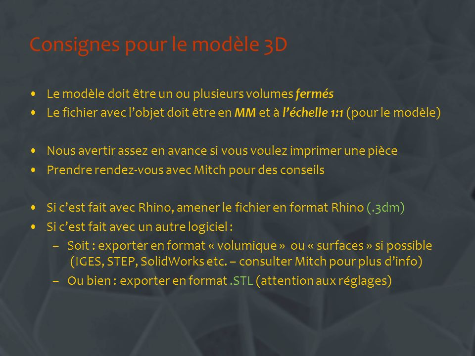 Consignes pour le modèle 3D