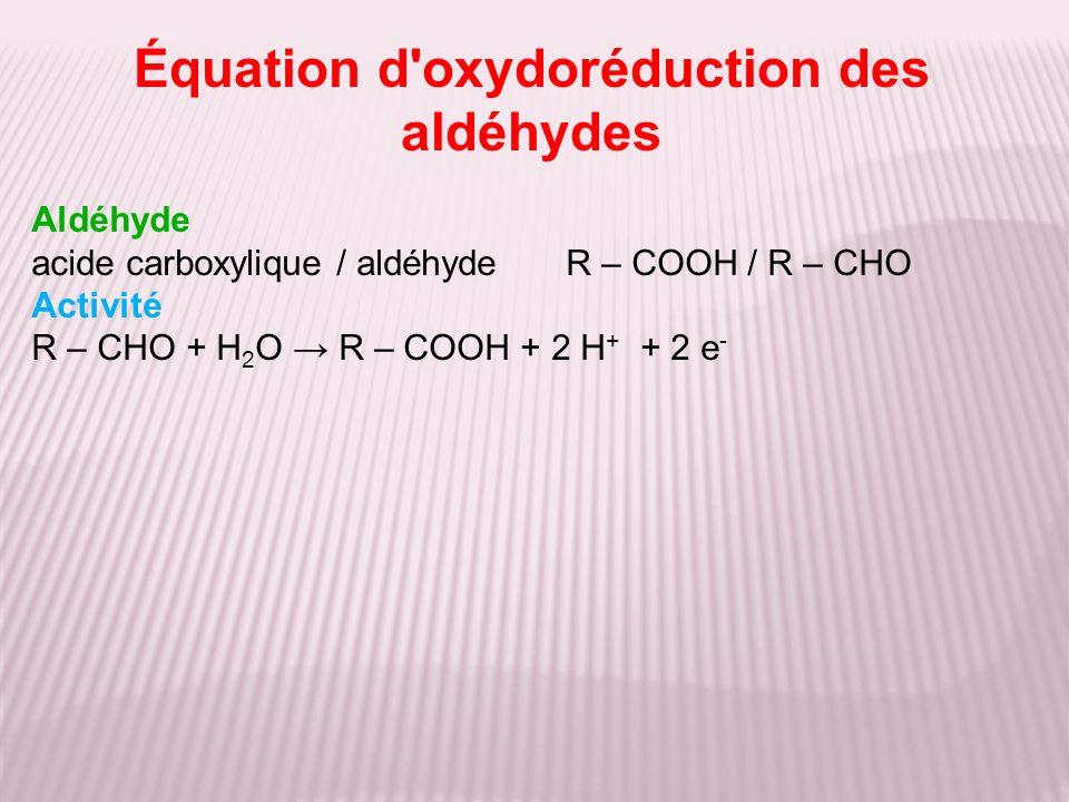 Équation d oxydoréduction des aldéhydes