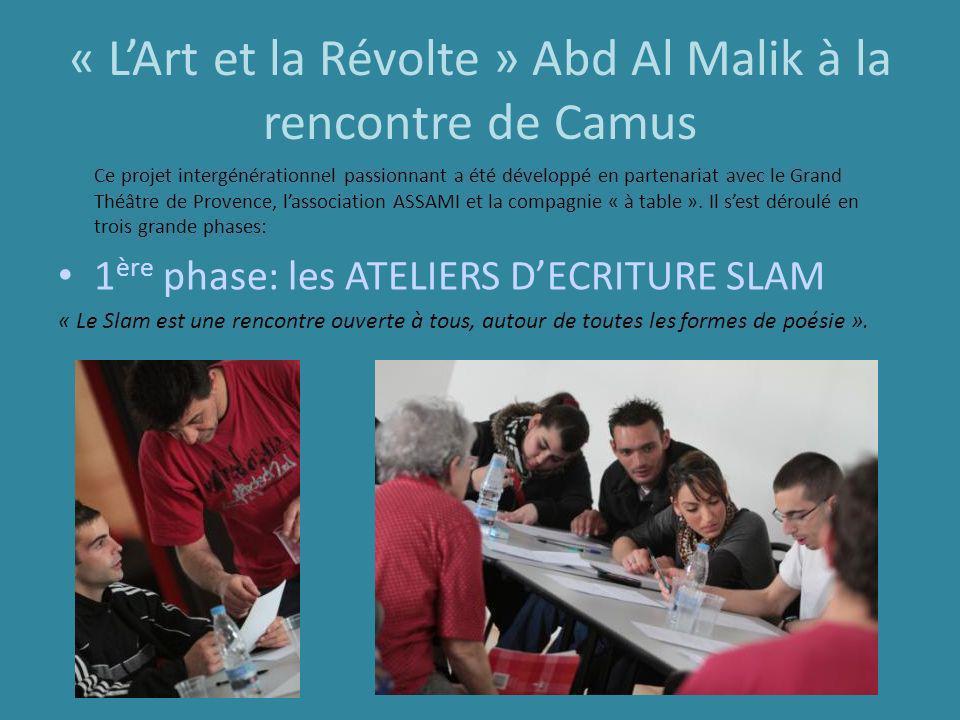« L'Art et la Révolte » Abd Al Malik à la rencontre de Camus