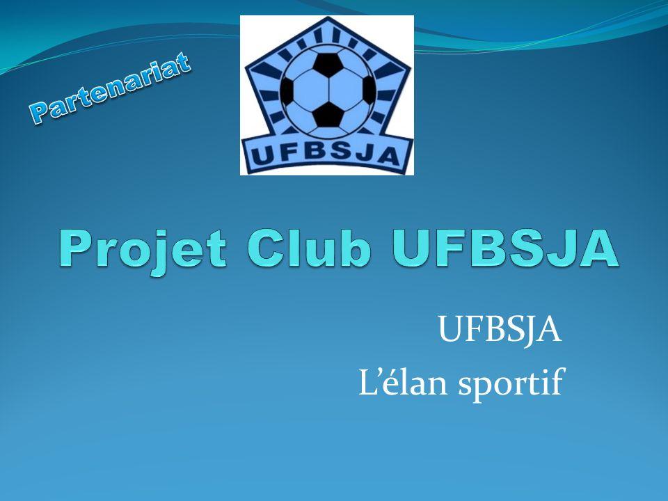 Partenariat Projet Club UFBSJA UFBSJA L'élan sportif