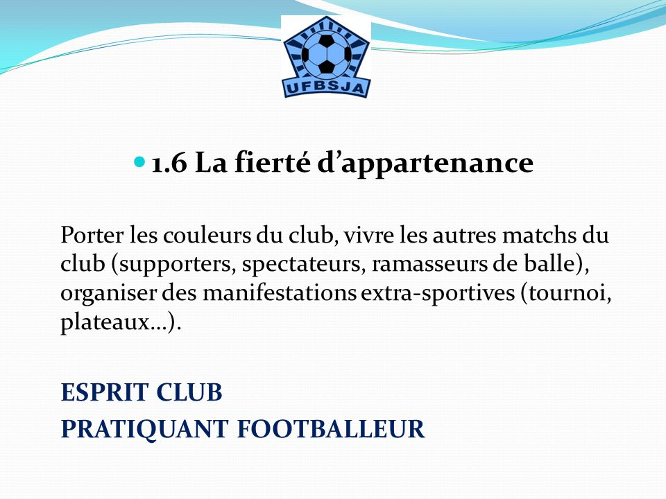 1.6 La fierté d'appartenance