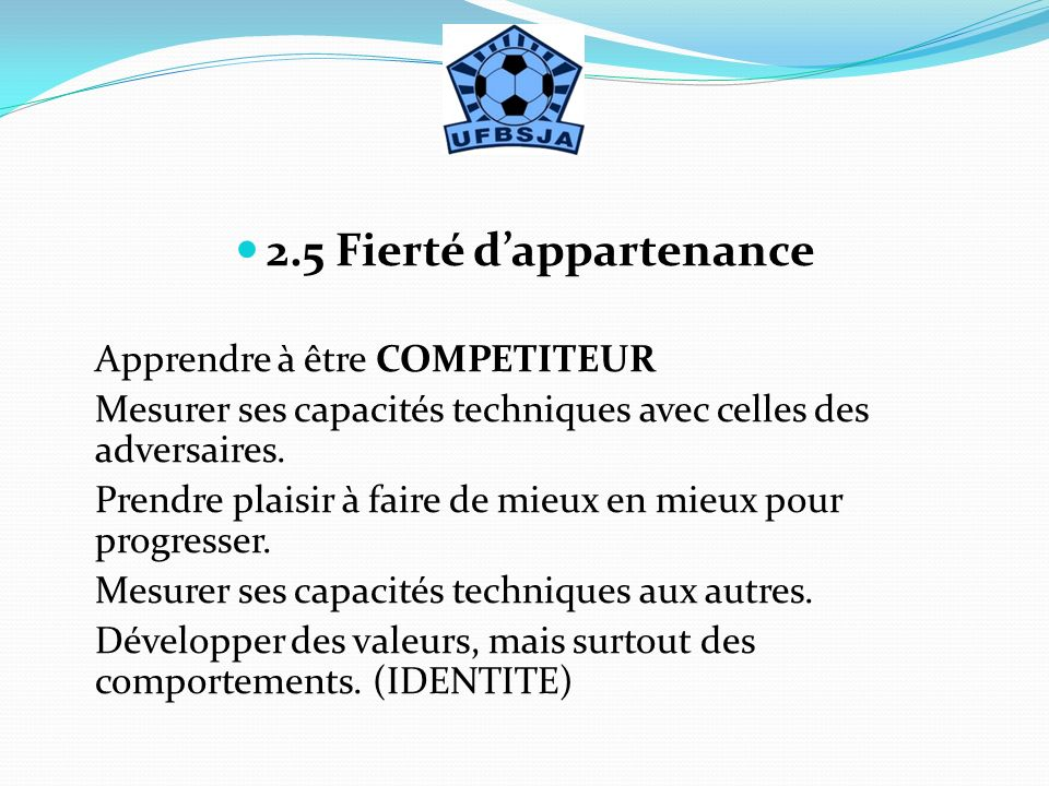2.5 Fierté d'appartenance
