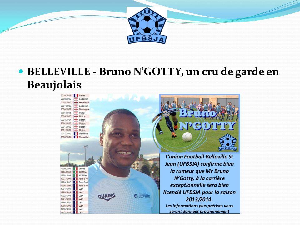 BELLEVILLE - Bruno N'GOTTY, un cru de garde en Beaujolais