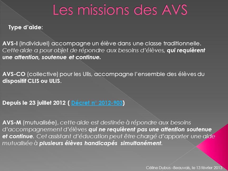 Les missions des AVS Type d'aide: