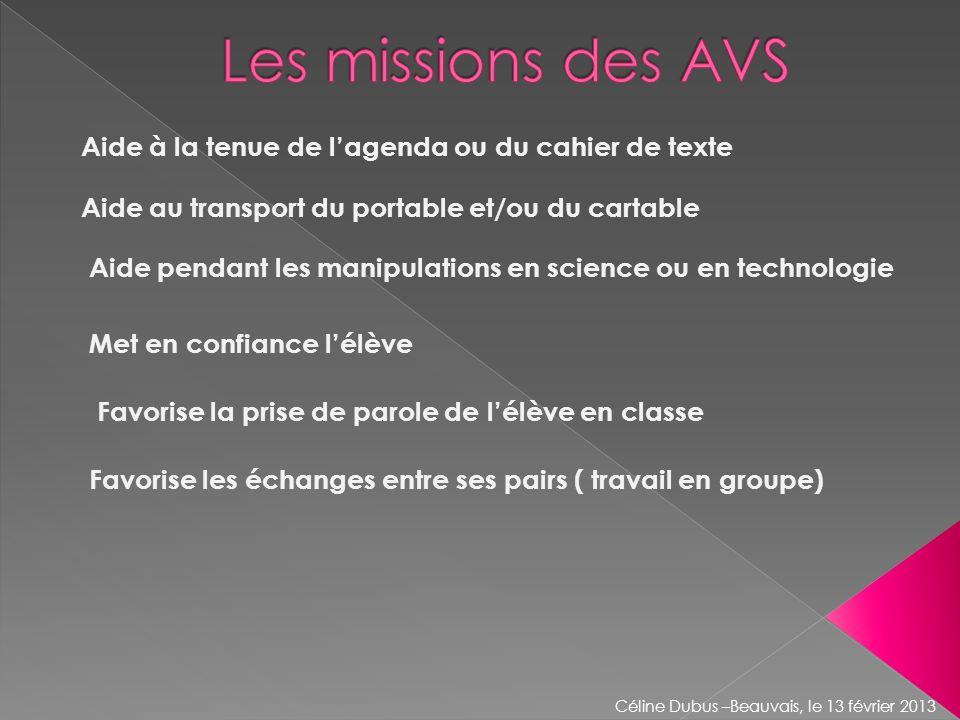 Les missions des AVS Aide à la tenue de l'agenda ou du cahier de texte