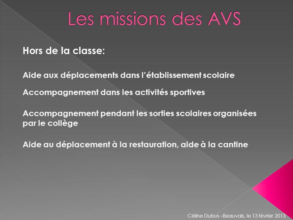 Les missions des AVS Hors de la classe: