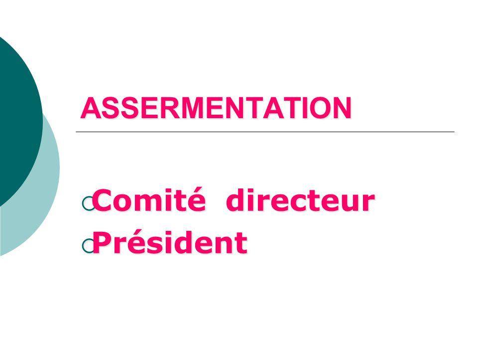 Comité directeur Président