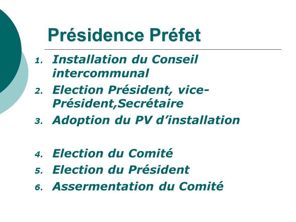 Présidence Préfet Installation du Conseil intercommunal