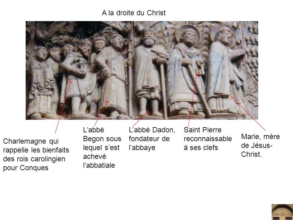 A la droite du Christ L'abbé Begon sous lequel s'est achevé l'abbatiale. L'abbé Dadon, fondateur de l'abbaye.