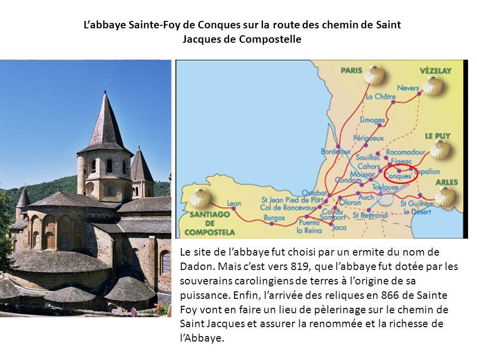 L'abbaye Sainte-Foy de Conques sur la route des chemin de Saint Jacques de Compostelle