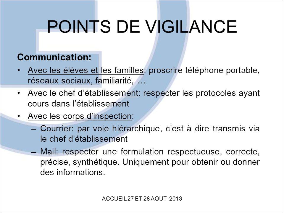 POINTS DE VIGILANCE Communication: