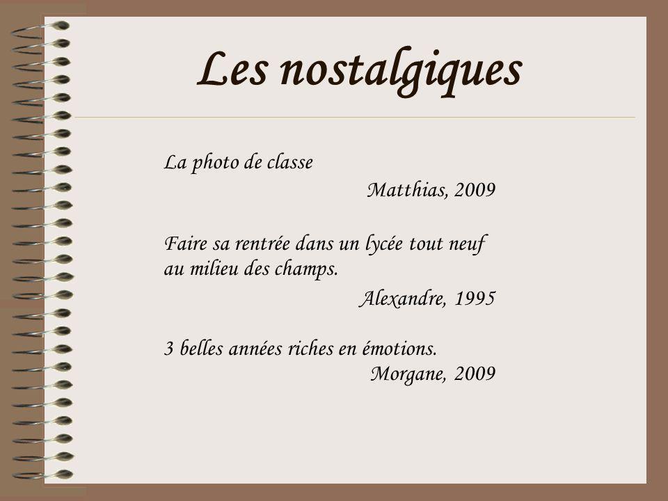 Les nostalgiques La photo de classe Matthias, 2009