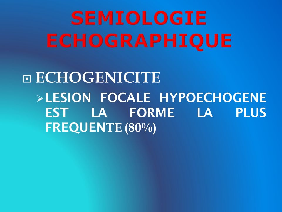 SEMIOLOGIE ECHOGRAPHIQUE