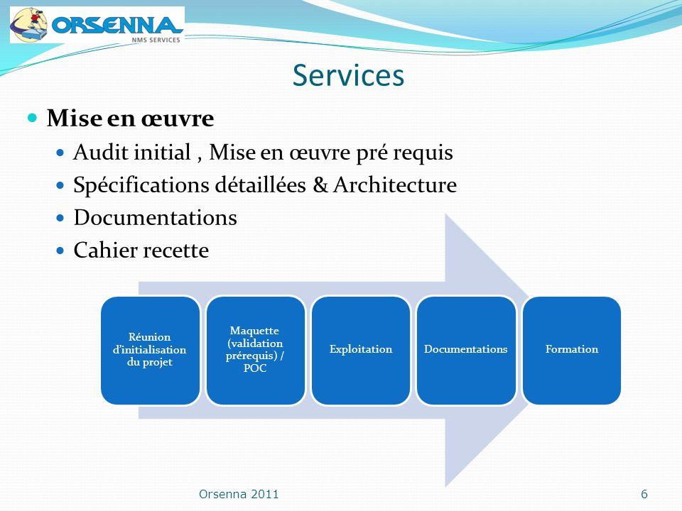 Services Mise en œuvre Audit initial , Mise en œuvre pré requis