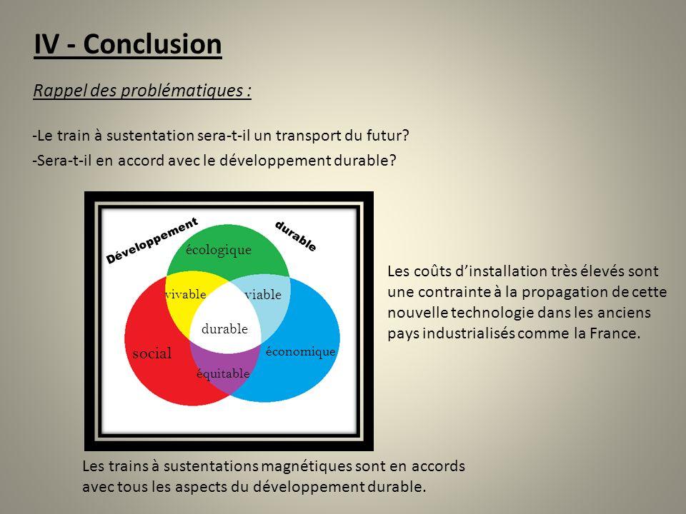 IV - Conclusion Rappel des problématiques :