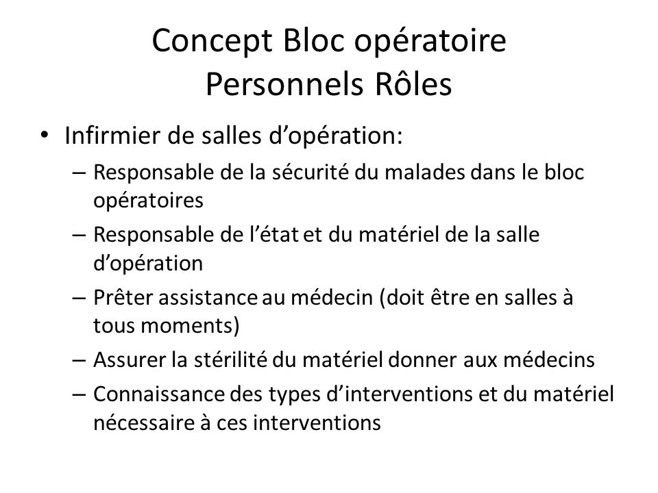 Concept Bloc opératoire Personnels Rôles