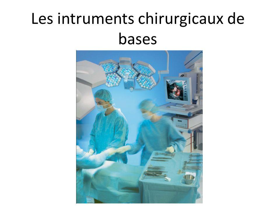 Les intruments chirurgicaux de bases