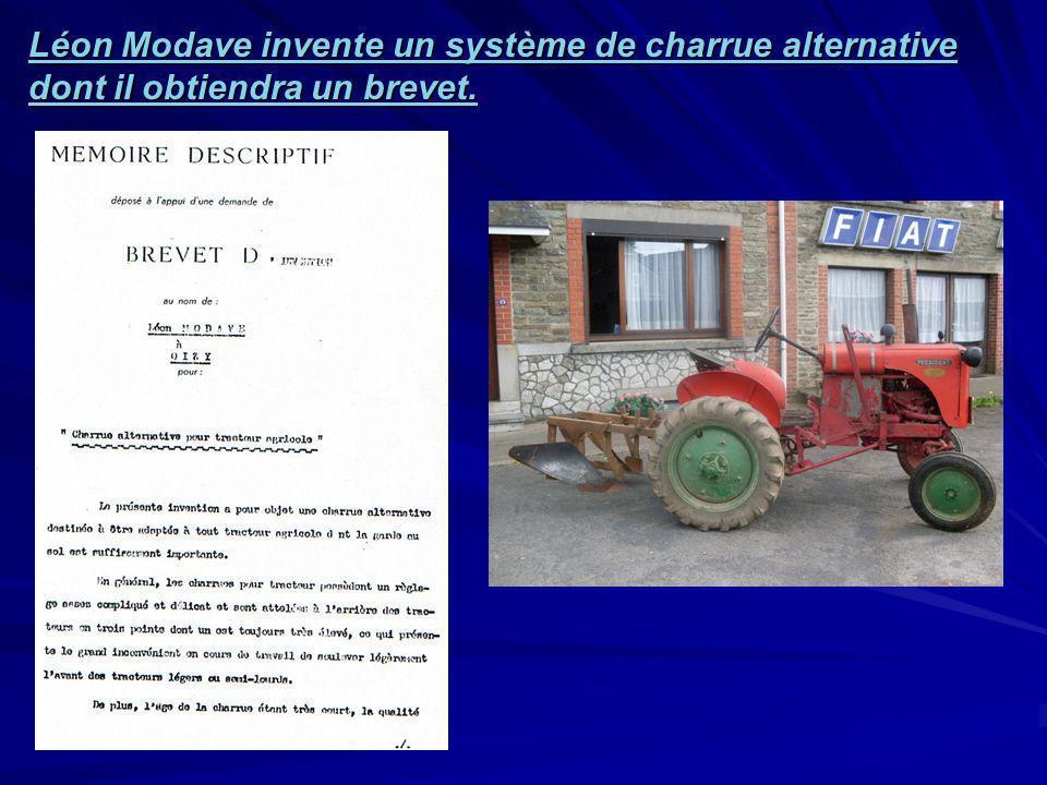 Léon Modave invente un système de charrue alternative dont il obtiendra un brevet.