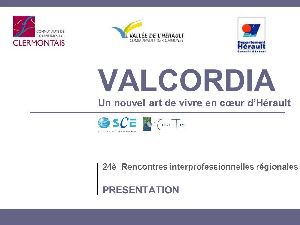 VALCORDIA Un nouvel art de vivre en cœur d'Hérault