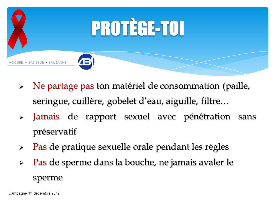 PROTÈGE-TOI Ne partage pas ton matériel de consommation (paille, seringue, cuillère, gobelet d'eau, aiguille, filtre…