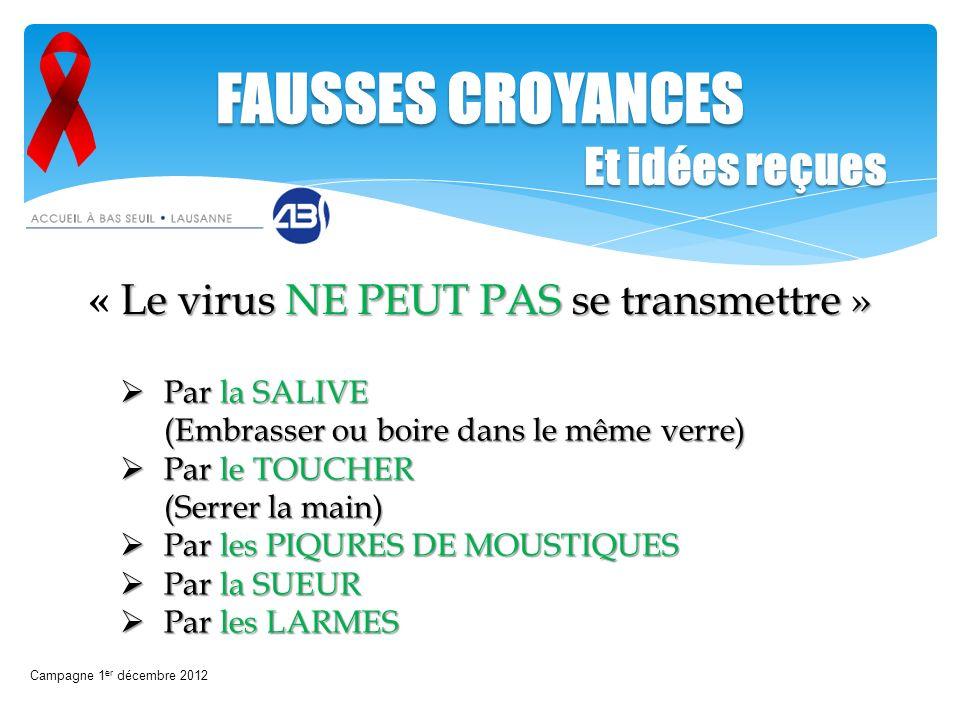 « Le virus NE PEUT PAS se transmettre »
