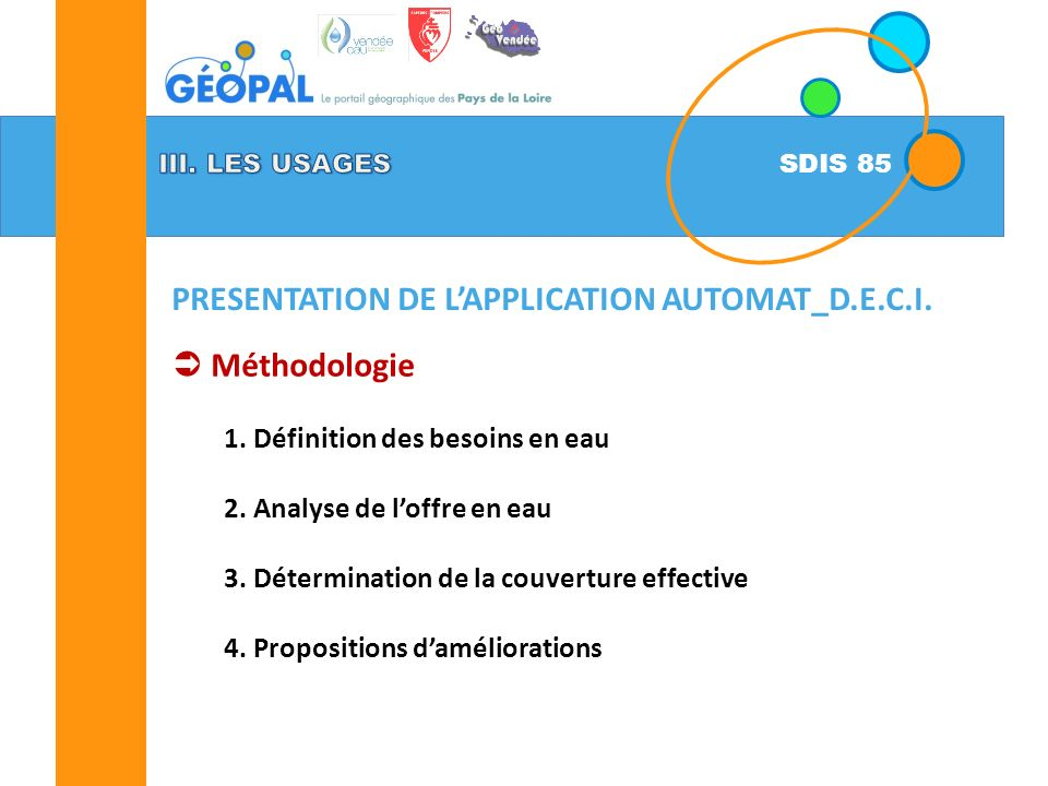 PRESENTATION DE L'APPLICATION AUTOMAT_D.E.C.I. Méthodologie
