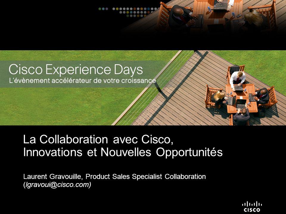La Collaboration avec Cisco, Innovations et Nouvelles Opportunités