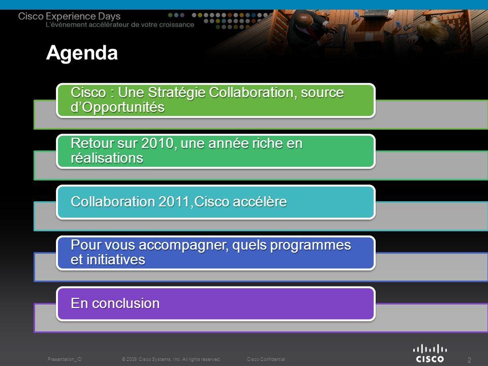 Agenda Cisco : Une Stratégie Collaboration, source d'Opportunités