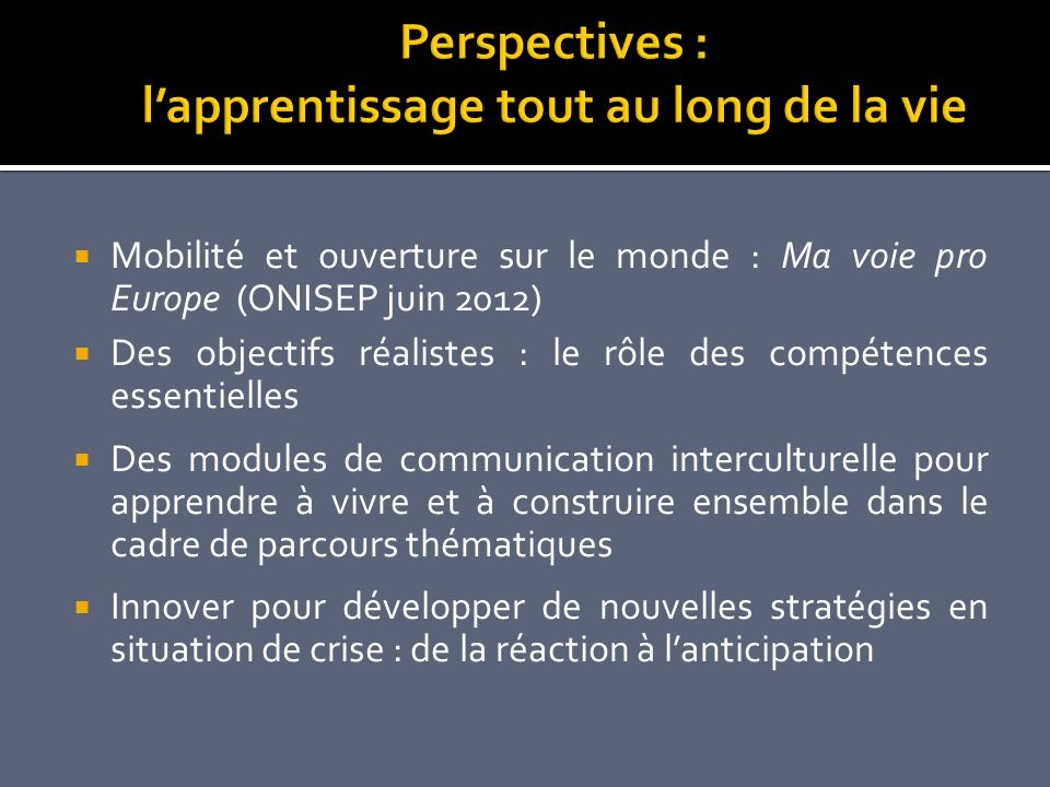 Perspectives : l'apprentissage tout au long de la vie