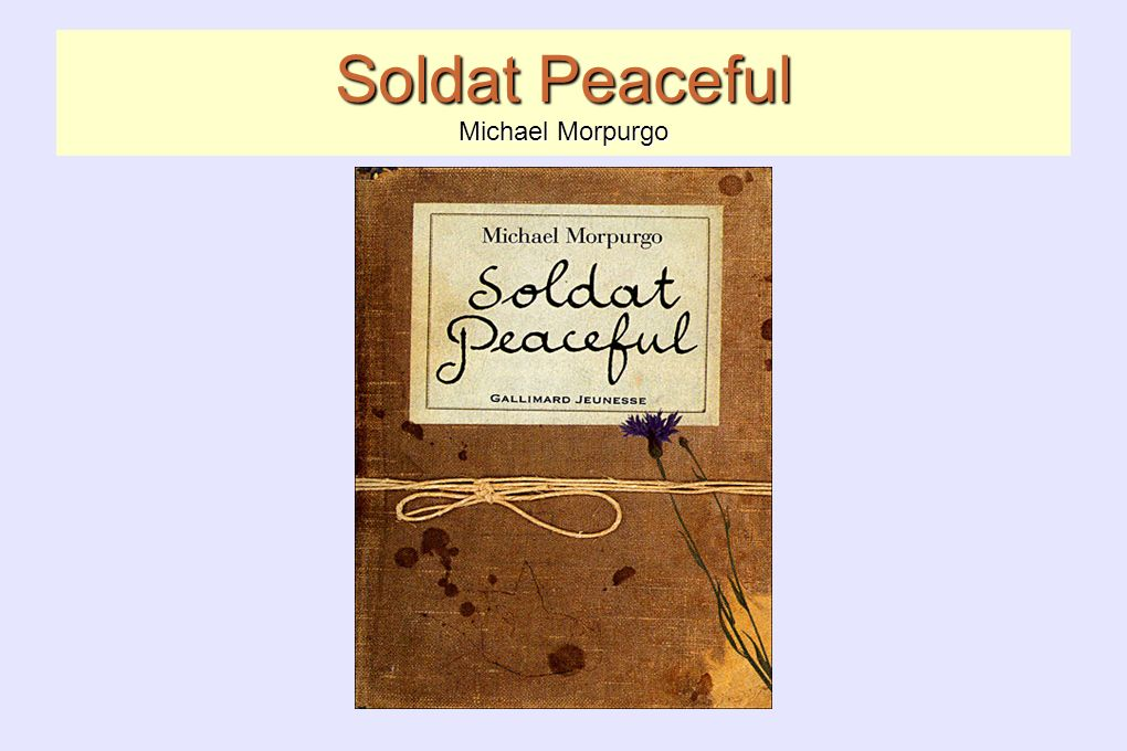 Soldat Peaceful Michael Morpurgo