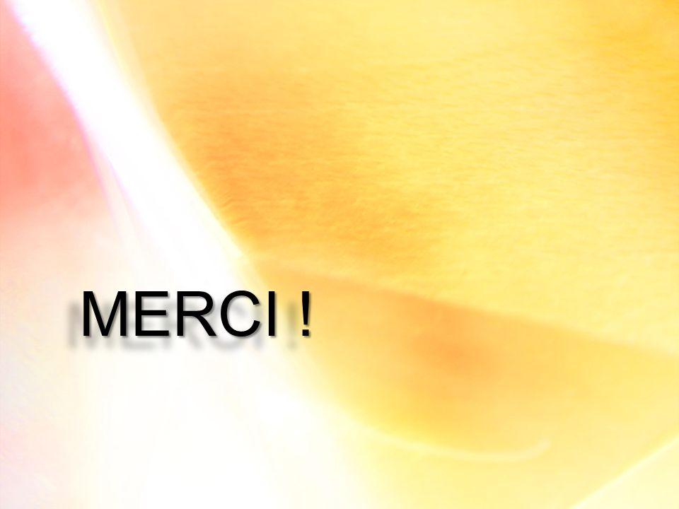 MERCI !