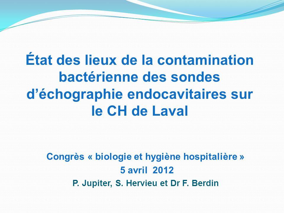 État des lieux de la contamination bactérienne des sondes d'échographie endocavitaires sur le CH de Laval