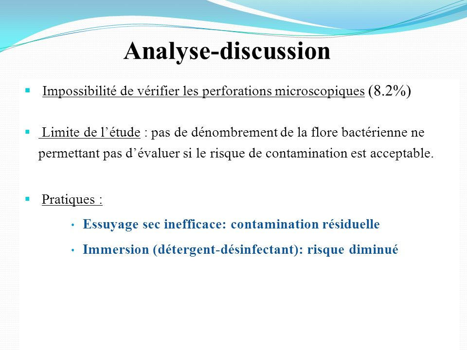 Analyse-discussion Impossibilité de vérifier les perforations microscopiques (8.2%)