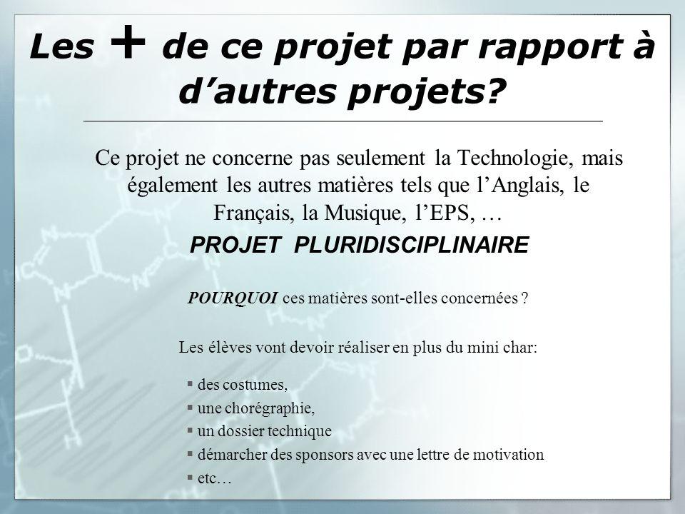 Les + de ce projet par rapport à d'autres projets