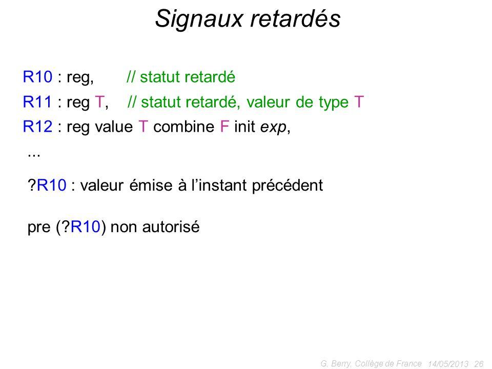 Signaux retardés R10 : reg, // statut retardé
