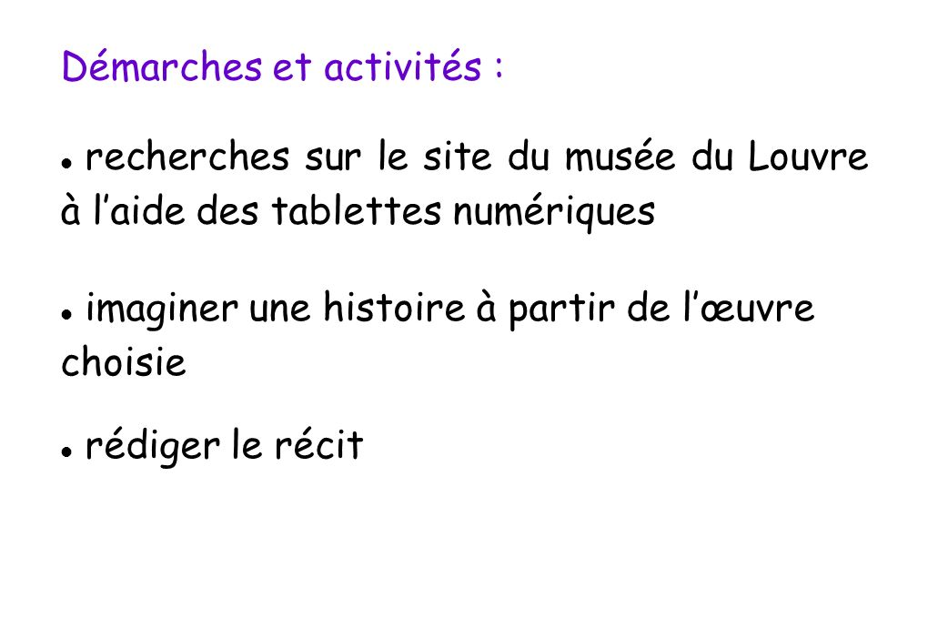 Démarches et activités :