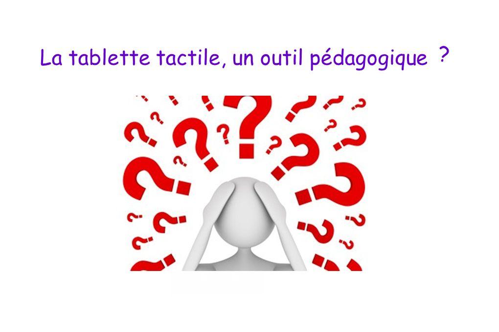 La tablette tactile, un outil pédagogique