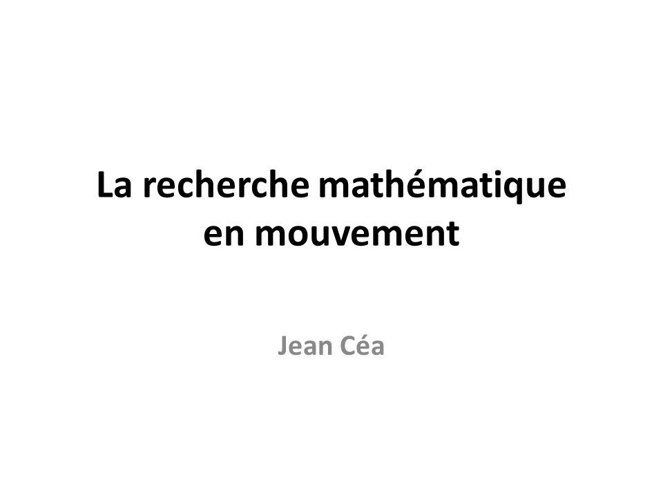 La recherche mathématique en mouvement