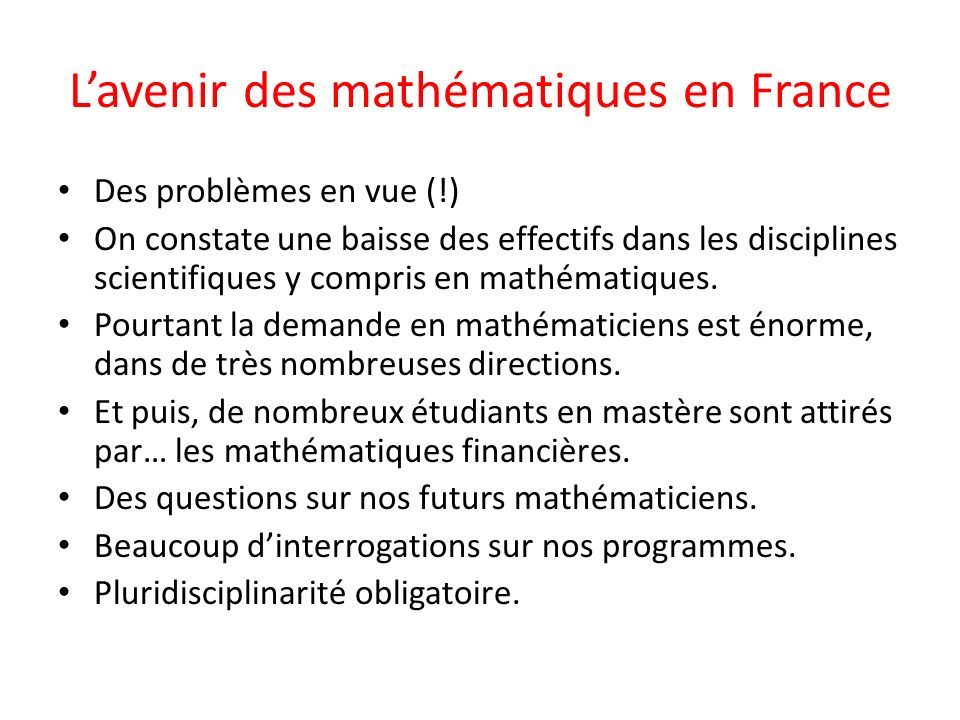 L'avenir des mathématiques en France
