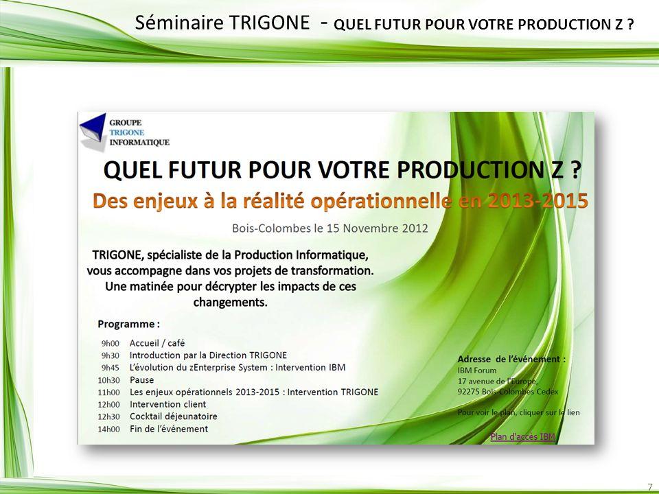 Séminaire TRIGONE - QUEL FUTUR POUR VOTRE PRODUCTION Z