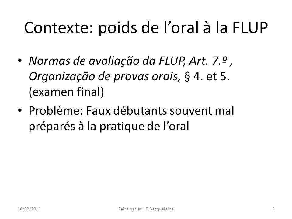 Contexte: poids de l'oral à la FLUP