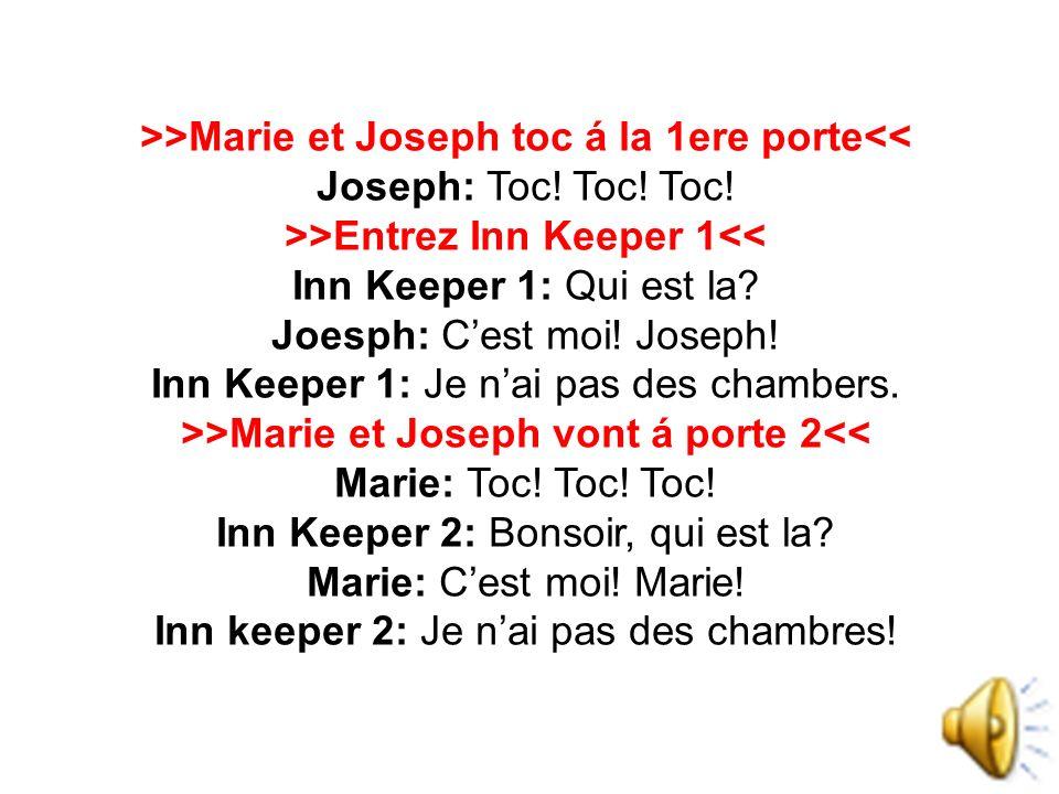 >>Marie et Joseph toc á la 1ere porte<<