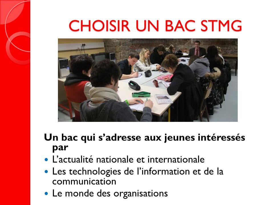 CHOISIR UN BAC STMG Un bac qui s'adresse aux jeunes intéressés par
