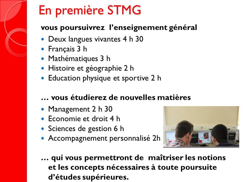 En première STMG vous poursuivrez l'enseignement général