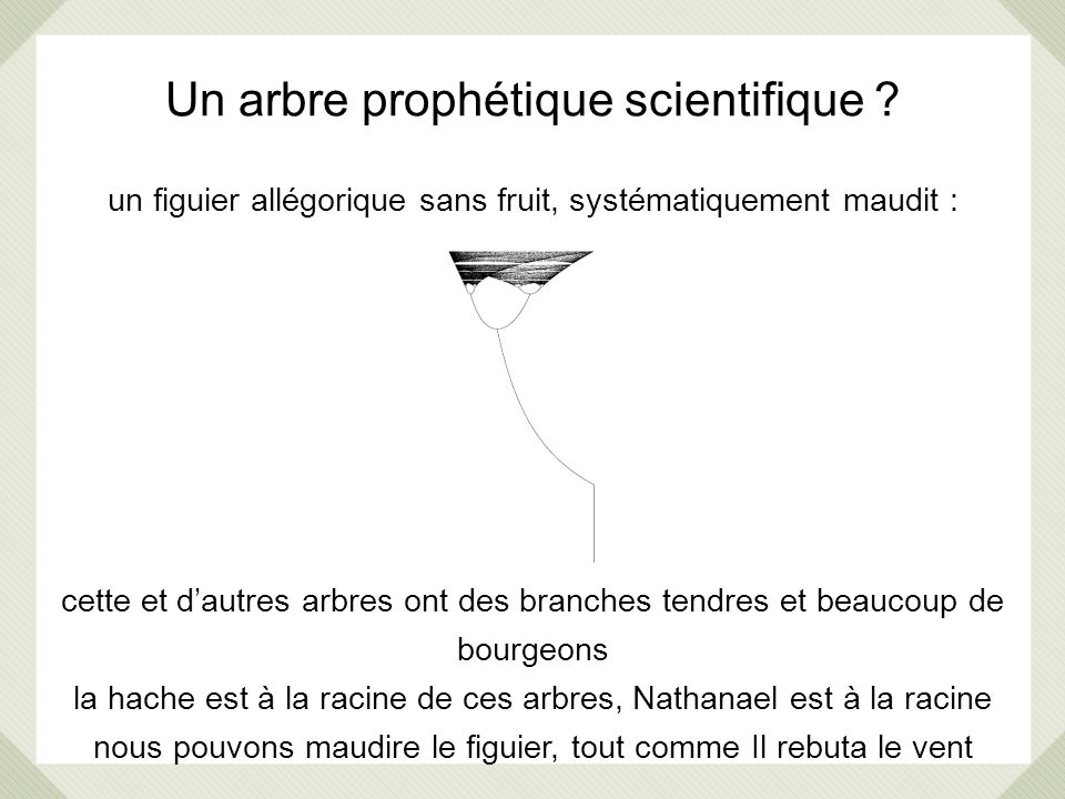 Un arbre prophétique scientifique