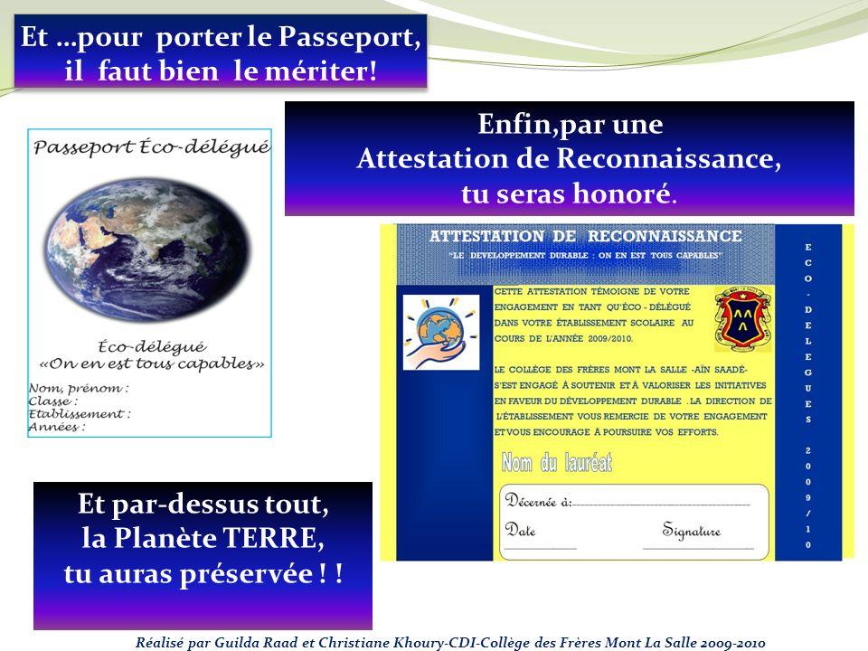 Et …pour porter le Passeport, il faut bien le mériter!
