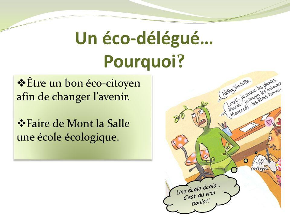Un éco-délégué… Pourquoi