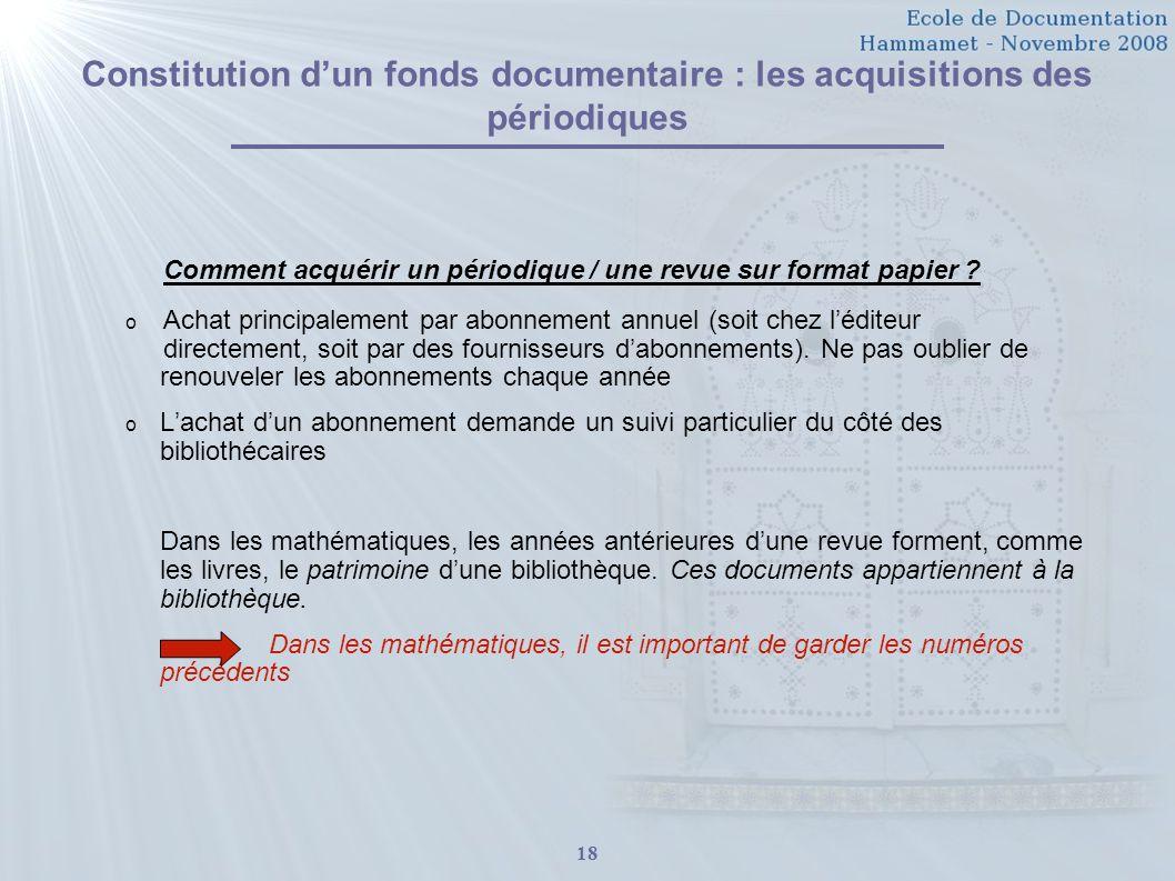 Constitution d'un fonds documentaire : les acquisitions des périodiques